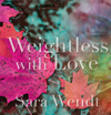 Weightless with Love